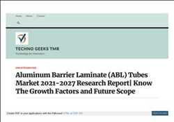 Aluminum Barrier Laminate Tubes Market Know What Statistics Show About Market After This Pandemic Ends